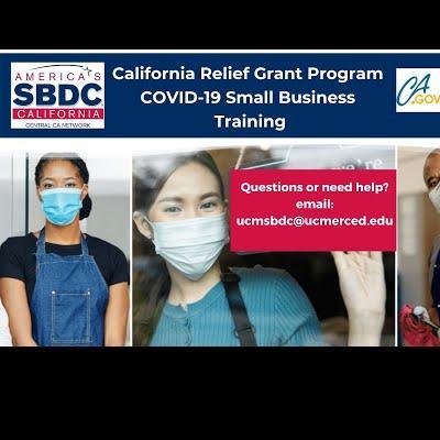 California Small Business COVID-19 Relief Grant - Webinar